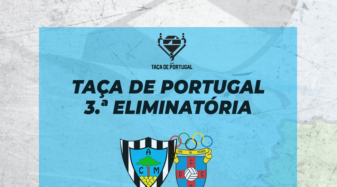 Sorteio da 3ª eliminatória da taça de Portugal 🏆