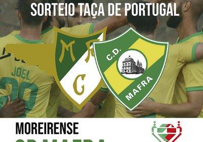 TAÇA DE PORTUGAL - Moreirense vs CD MAFRA