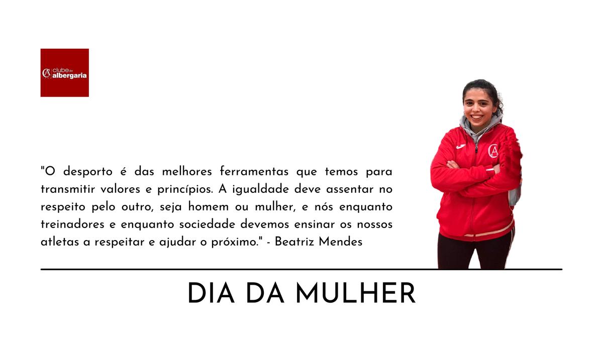 Dia da Mulher - Beatriz Mendes