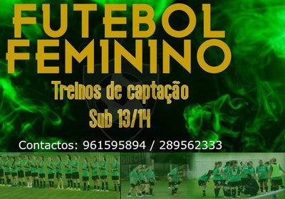 FUTEBOL FEMININO | Treinos de captação para Sub13/14